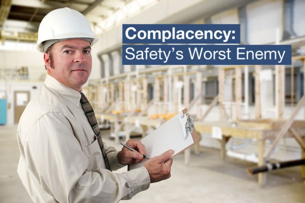 complacency-safety-enemy